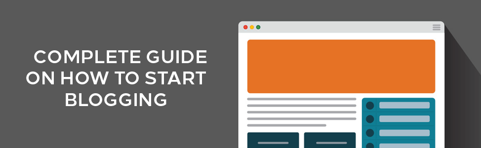 complete-guide-on-how-to-start-blogging