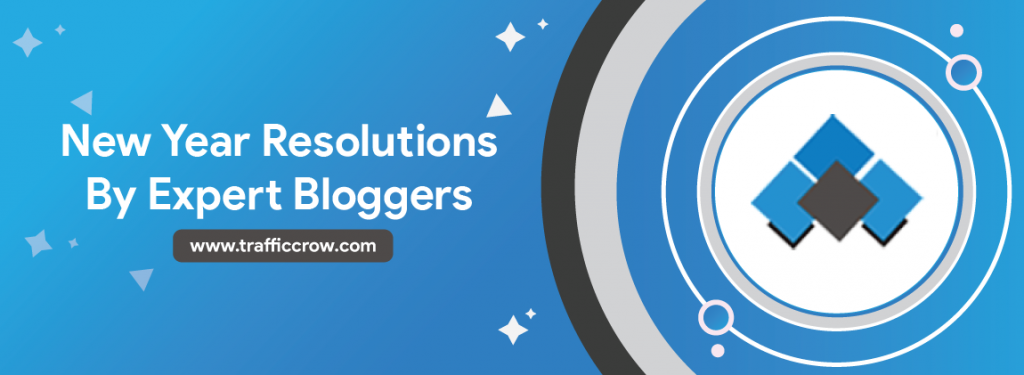 Best Ever New Year Resolutions of 71 Expert Bloggers