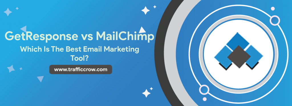 GetResponse-vs-MailChimp-Which-Is-The-Best-Email-Marketing-Tool-To-Start-Email-Marketing