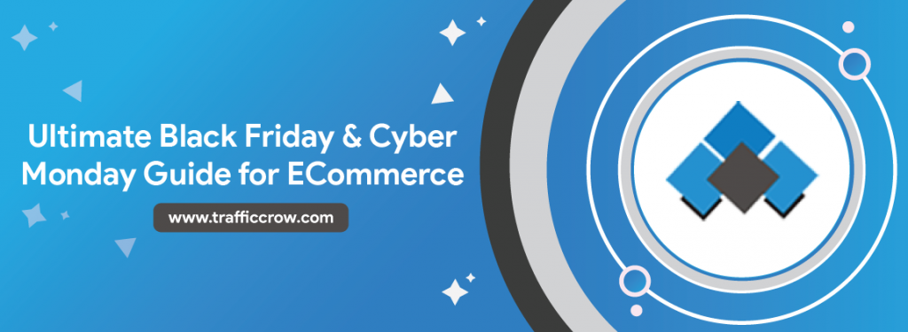 Ultimate-Black-Friday-Cyber-Monday-Guide-for-ECommerce