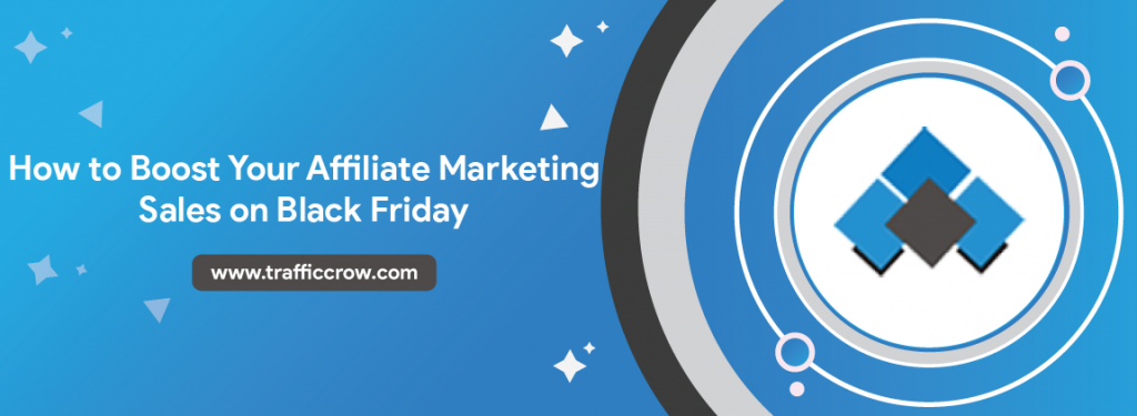 Boost-Your-Affiliate-Marketing-Sales-On-Black-Friday
