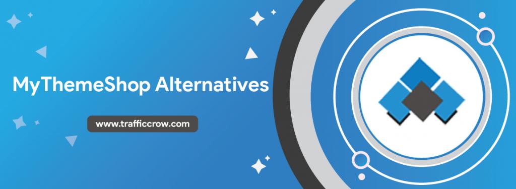 Mythemeshop Alternatives