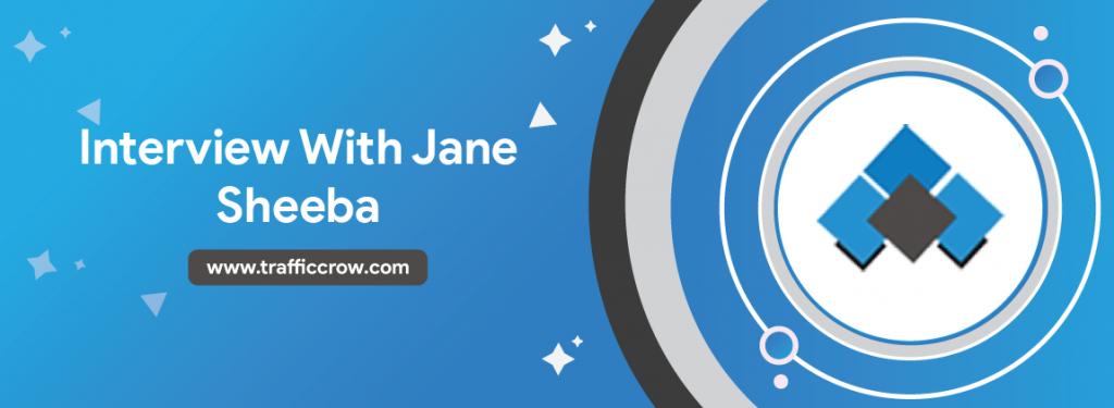 Interview With Jane Sheeba