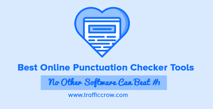 Best Online Punctuation Checker Tools