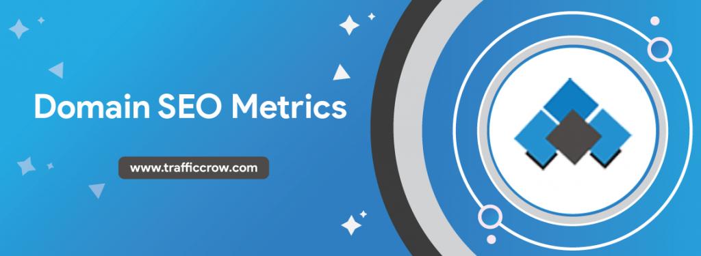 Domain SEO Metrics