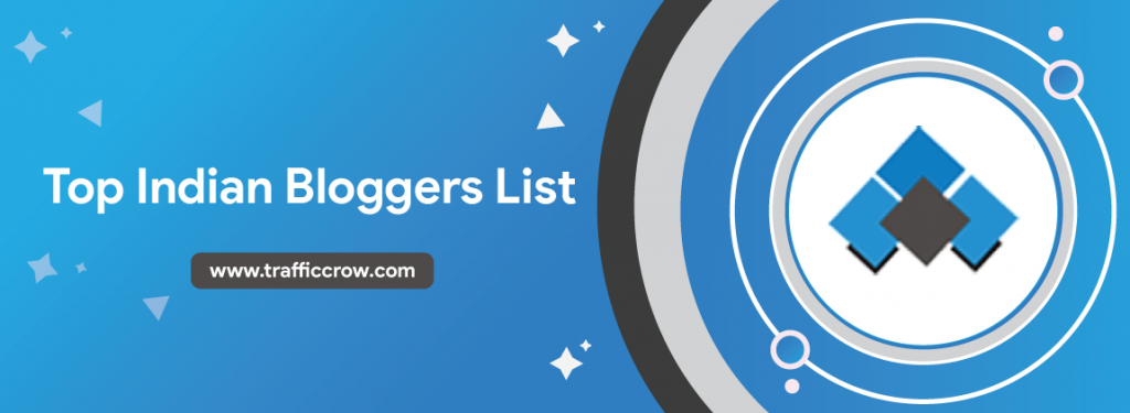 Top Indian Bloggers List