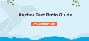Anchor Text Ratio Guide