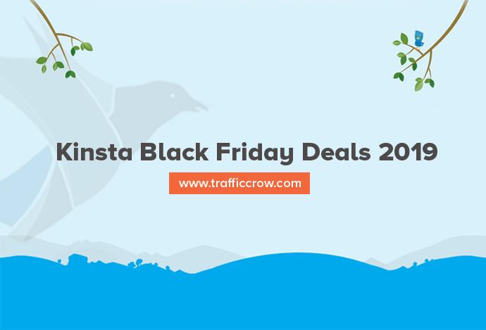 Kinsta Black Friday Deals 2019