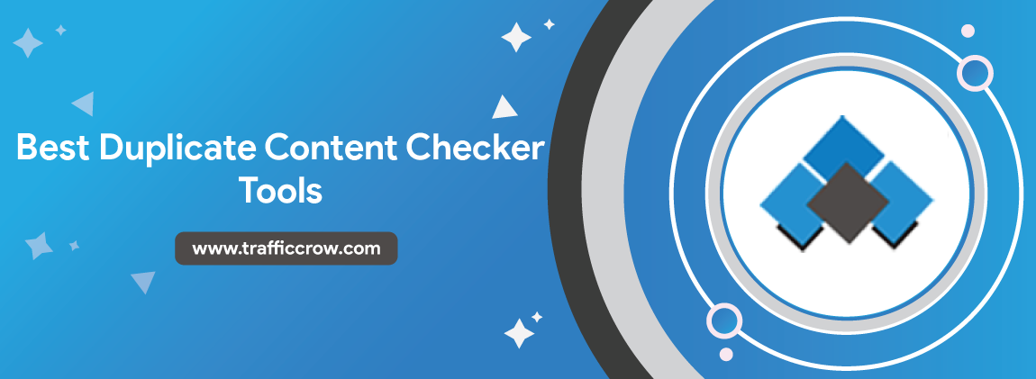Best Duplicate Content Checker Tools