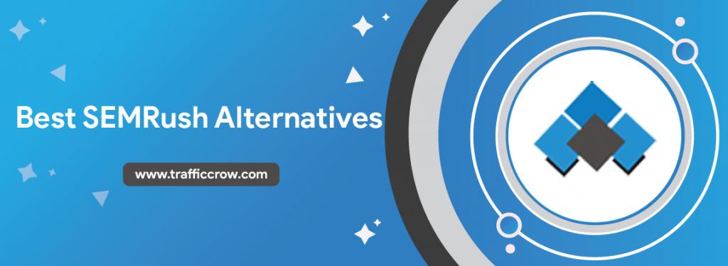 Best SEMRush Alternatives