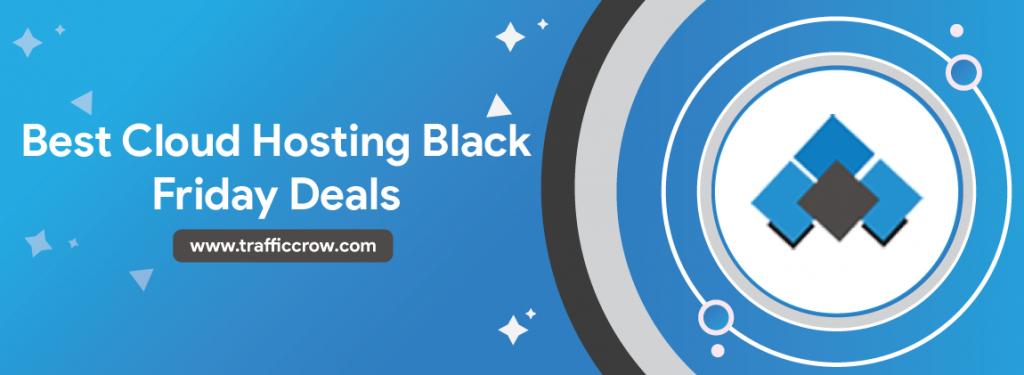 Best Cloud Hosting Black Friday Deals
