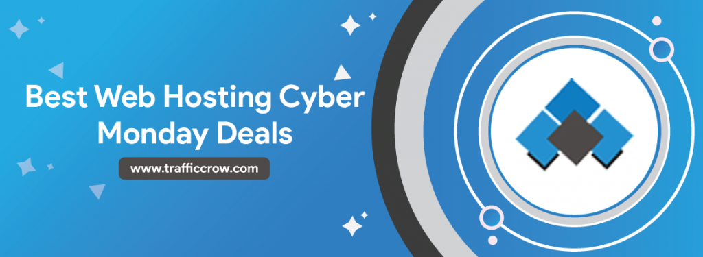 Best Web Hosting Cyber Monday Deals