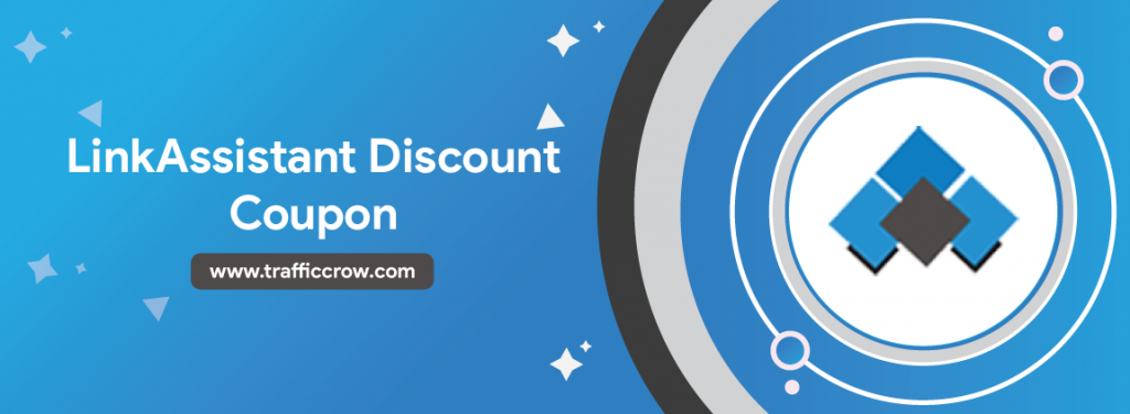 LinkAssistant Discount Coupon